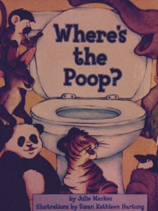 Where's the poop?  by: Julie Markes